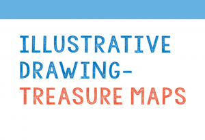 art projects for schools - Illustrative drawing - treasure maps